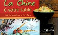 La Chine à votre table : plats à réaliser soi-même