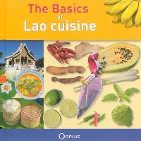 The basics of Lao cuisine : affordable, easy, healthy
