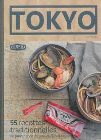 Tokyo : 55 recettes traditionnelles : en provenance du pays du Soleil-Levant
