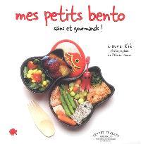Mes petits bento : sains et gourmands !