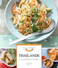 Thaïlande : les meilleures recettes
