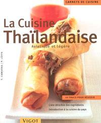 Cuisine thaïlandaise : asiatique et légère