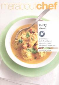 Curry oh oui : cuisine du monde