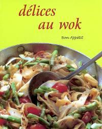 Délices au wok