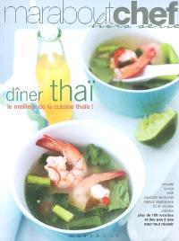 Dîner thaï : le meilleur de la cuisine thaïe !