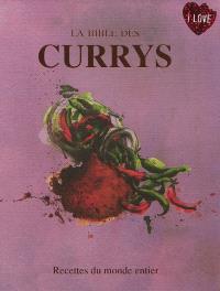 La bible des currys : recettes du monde entier