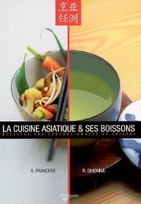 La cuisine asiatique et ses boissons : recettes aux saveurs douces et épicées