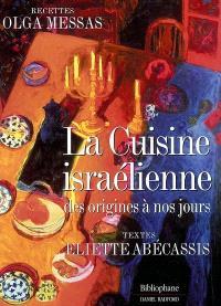 La cuisine israélienne : des origines à nos jours