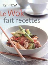 Le wok fait recettes