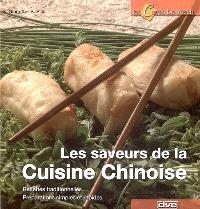 Les saveurs de la cuisine chinoise : recettes simples, préparations traditionnelles