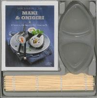 Maki & onigiri : 30 recettes pour mettre l'Asie à votre table !