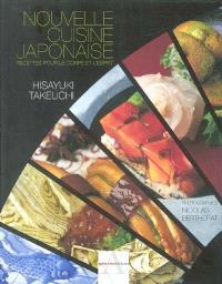 Nouvelle cuisine japonaise : recettes pour le corps et l'esprit