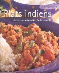 Plats indiens : recettes de préparation facile et rapide