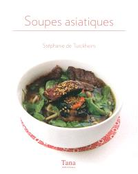 Soupes asiatiques