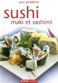 Sushi : maki et sashimi