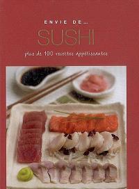 Sushi : plus de 100 recettes appétissantes
