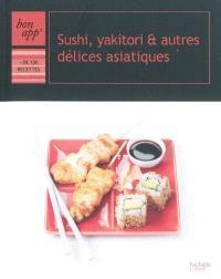Sushi, yakitori et autres délices asiatiques