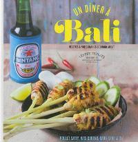 Un dîner à Bali : poulet satay, nasi goreng, gado-gado...