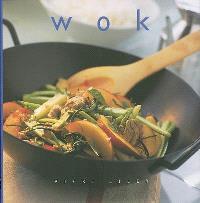 Wok : la cuisine essentielle