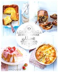 Les meilleurs gâteaux de mamie pour grands et petits