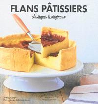 Flans pâtissiers : classiques et originaux