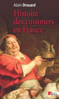 Histoire des cuisiniers en France : XIXe-XXe siècle