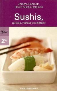 Sushis, sashimis, yakitoris et compagnie