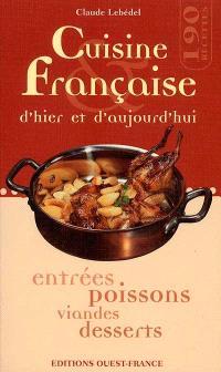 Cuisine française d'hier et d'aujourd'hui