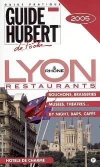 Lyon & Rhône, restaurants : 2005