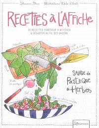 Recettes à l'affiche : 52 recettes fraîcheur à afficher & déguster au fil des saisons