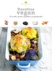 Recettes vegan : 50 petits plats faciles à réaliser, gourmands et équilibrés !