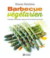 Barbecue végétarien  : fromages, sandwiches, légumes, tofu et desserts sur le gril