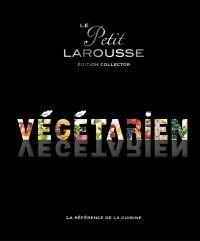 Le petit Larousse végétarien