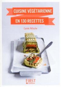 Cuisine végétarienne en 130 recettes