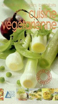 Equilibre, plaisirs, bienfaits de la cuisine végétarienne