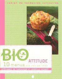 Bio attitude : 10 menus plus vrais que nature