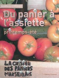 Du panier à l'assiette : la cuisine des paniers marseillais, printemps-été
