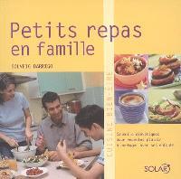 Petits repas en famille : conseils diététiques pour recettes plaisir à partager avec ses enfants