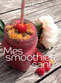 Mes smoothies santé