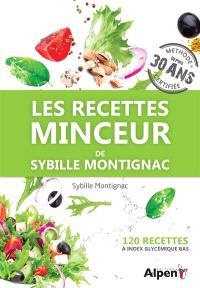 Les recettes minceur de Sybille Montignac : 120 recettes à index glycémique bas