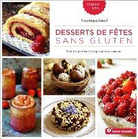 Desserts de fête sans gluten : pour les petites et les grandes occasions !