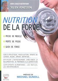 Nutrition de la force : prise de muscle, perte de poids, gain de force