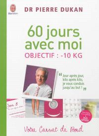 60 jours avec moi : objectif -10 Kg : votre carnet de bord