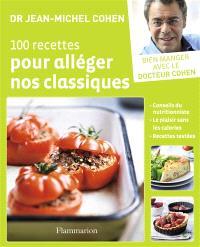 100 recettes pour alléger nos classiques