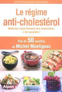 Le régime anti-cholestérol : maîtriser naturellement son cholestérol, c'est possible !