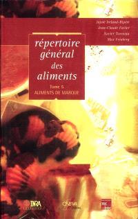 Répertoire général des aliments. Volume 5, Aliments de marque