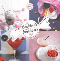 Cocktails aux bonbons
