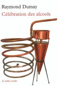 Célébration des alcools