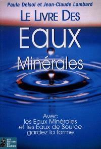 Le livre des eaux minérales : pour votre santé
