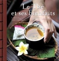 Le thé et ses bienfaits